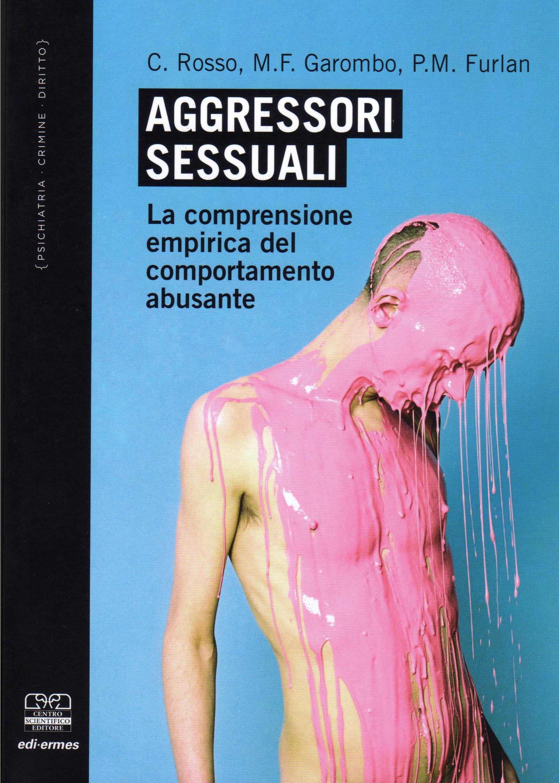 Copertina libro aggressori sessuali